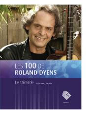 Les 100 de Roland Dyens - Le tricorde
