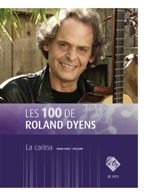 Les 100 de Roland Dyens - La carina
