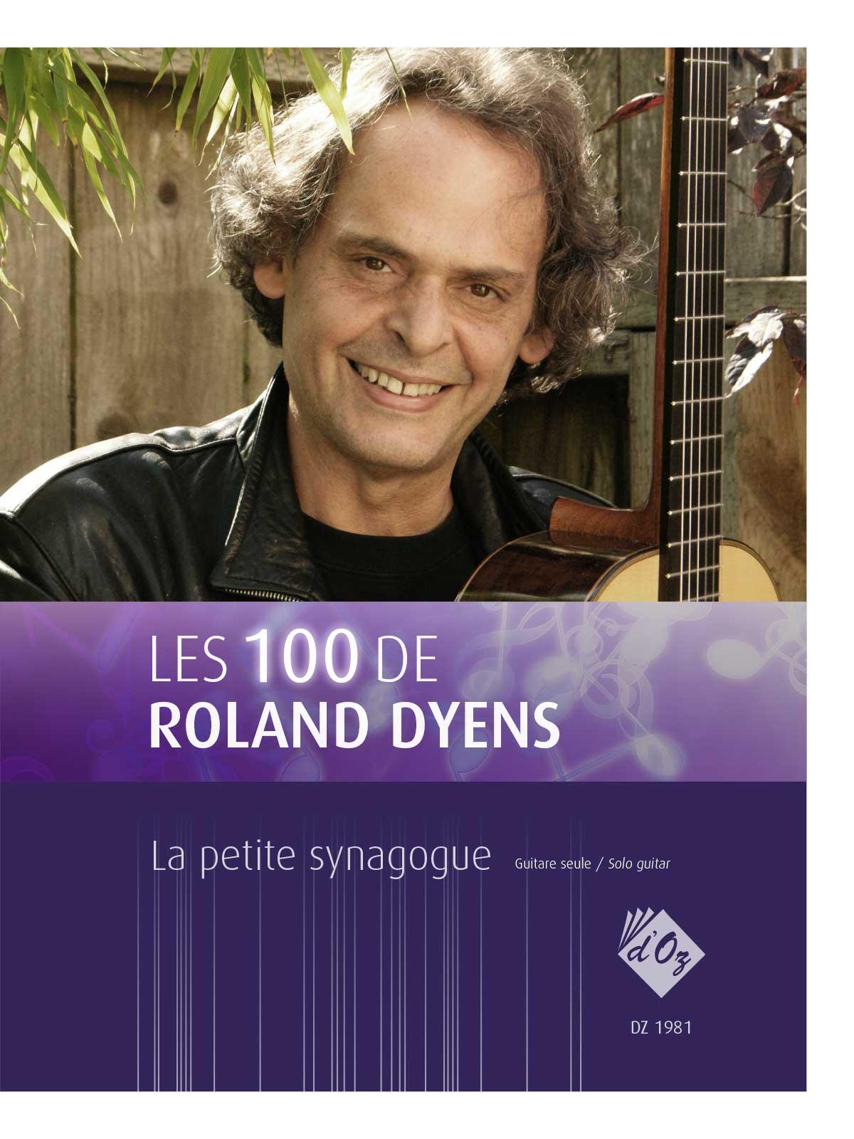 Les 100 de Roland Dyens - La petite synagogue