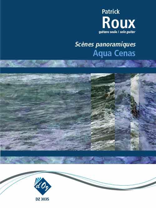 Aqua cenas (Les scènes panoramiques)