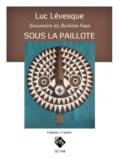 Souvenirs du Burkina Faso / Sous la paillote