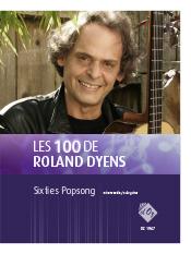 Les 100 de Roland Dyens - Sixties Popsong