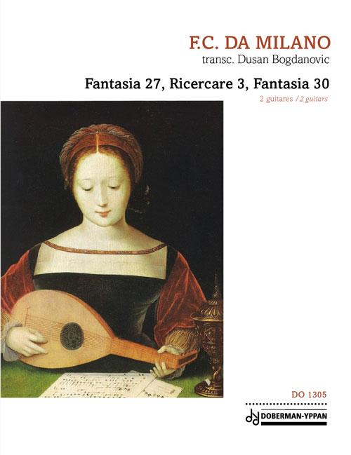 Fantasia 27, Ricercare 3, Fantasia 30