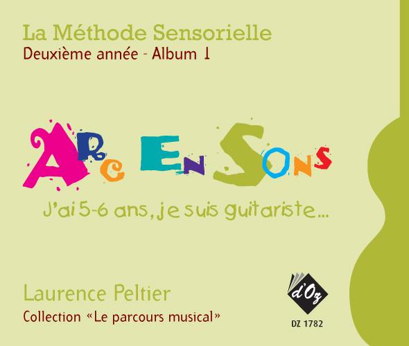 La méthode sensorielle, 2e année, Album 1