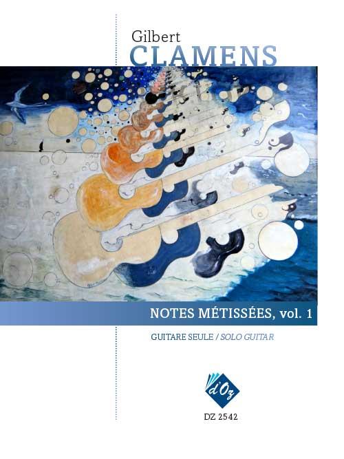 Notes métissées. vol. 1
