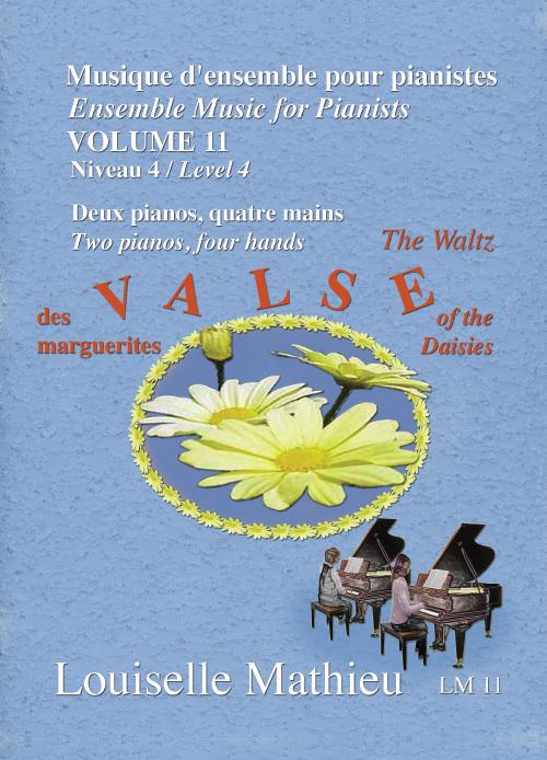 Musique d'ensemble pour pianistes, vol. 11 - La valse des marguerites