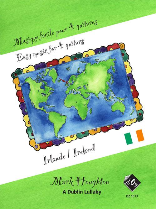 Musique facile pour 4 guitares - A Dublin Lullaby (Irlande)