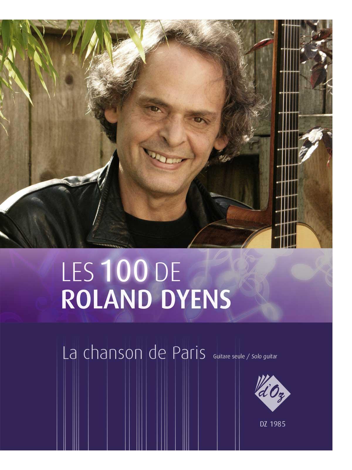 Les 100 de Roland Dyens - La chanson de Paris