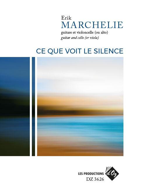 Ce que voit le silence