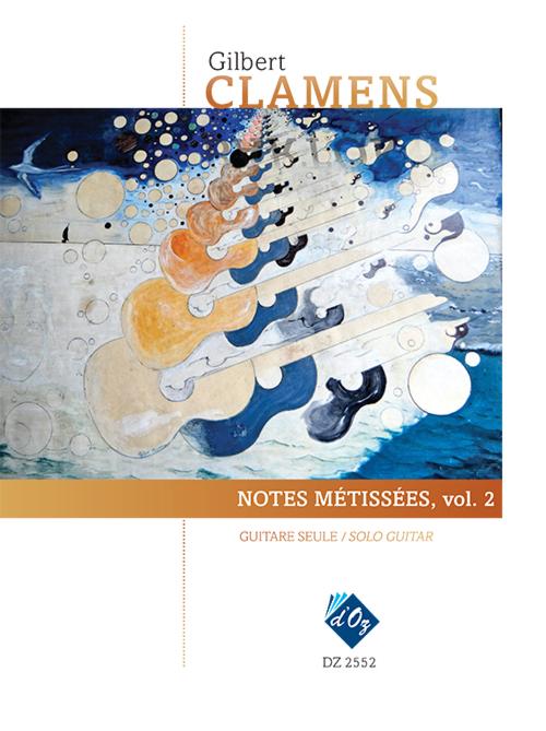 Notes métissées. vol. 2