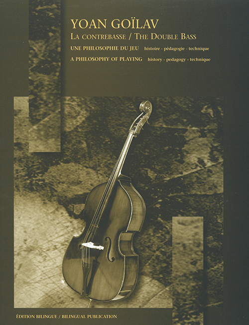 The Double Bass (A philosophy of playing)