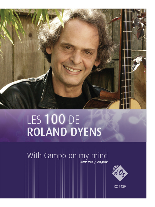 Les 100 de Roland Dyens - With Campo on my mind