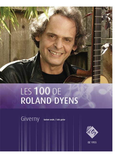Les 100 de Roland Dyens - Giverny