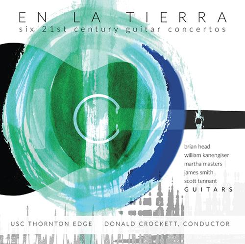 En La Tierra - Six 21st Century Guitar Concertos